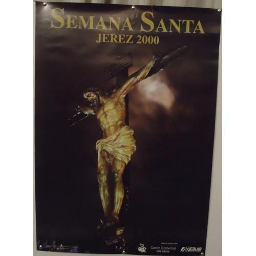 SEMANA SANTA DE JEREZ  AÑO 2000 MED 50 X 70 CTM