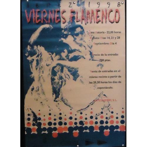 FLAMENCO .- VIERNES FLAMENCO DE JEREZ.- 1998 MED 42X 60 CTM
