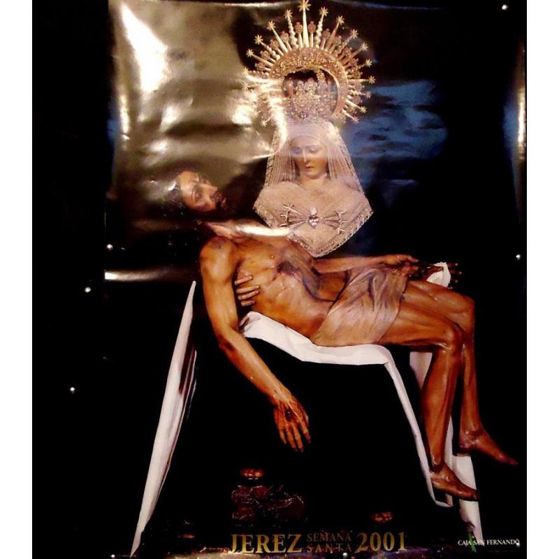 SEMANA SANTA DE JEREZ  AÑO 2001.- MED 50X70 CTM