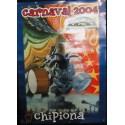 CARNAVAL DE CHIPIONA  AÑO  2004   MED 65X 95 CTM