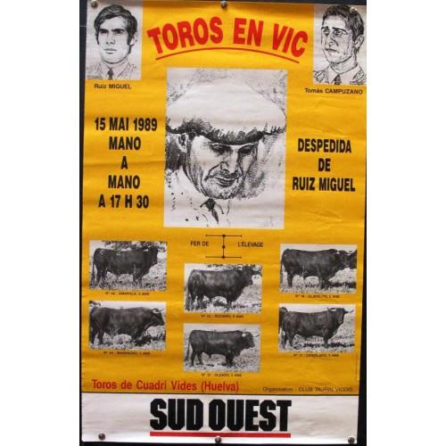 PLAZ DE TOROS DE VIC.- 15 MAYO 1989.- MED 40 X 63 CTM