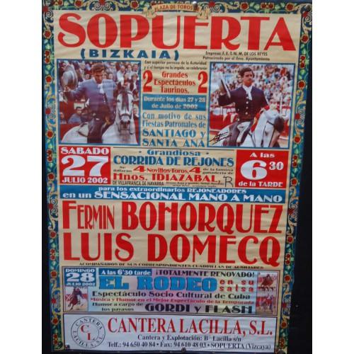 PLAZ DE TOROS DE SOPUERTA.- 27 JULIO 2002.- MED 48X68 CTM