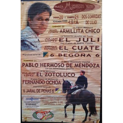 PLAZ DE TOROS DE MONTERREY.- 21 NOVIEMBRE 1999- MED 45X72 CTM