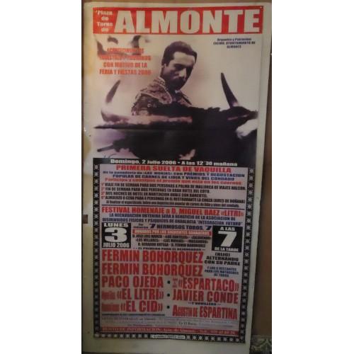 PLAZA DE TOROS DE almonte 02-07-2006.- MED 90X180CTM