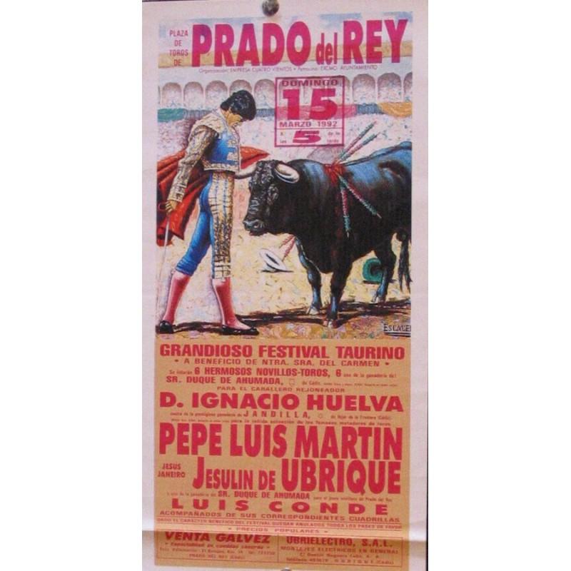 PLAZ DE TOROS DE PRADO DEL REY.-15 MARZO-92.- ME16X 34 CTM