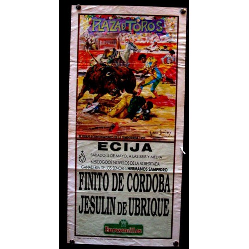 PLAZ DE TOROS DE ECIJA.- 5 MAYO 1990.- MED 20X 45 CTM