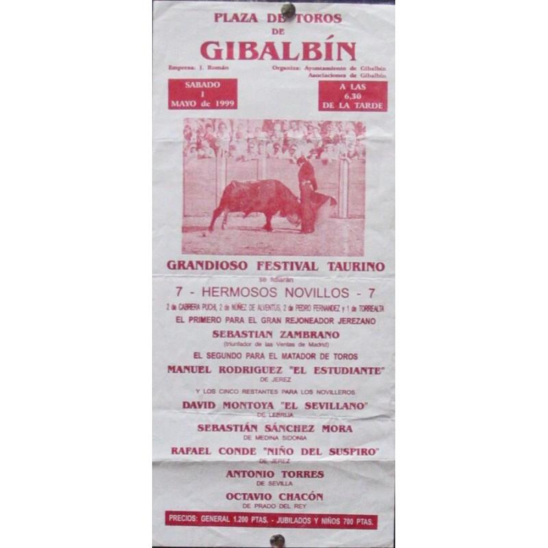 PLAZ DE TOROS DE GIBALBIN.- 1 MAYO 1999.- MED 16X30 CTM