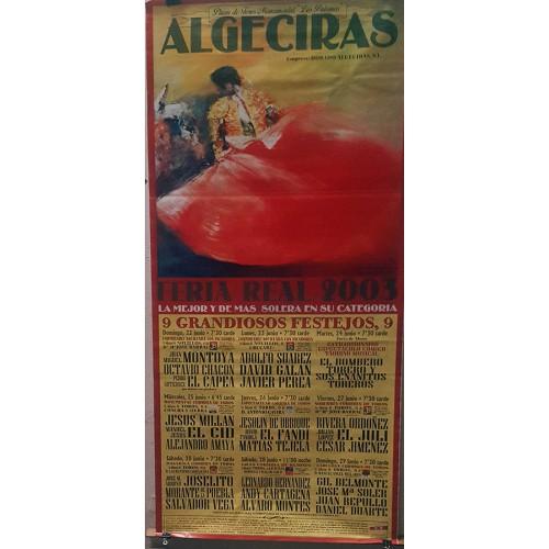 CARTEL PLAZA TOROS ALGECIRAS DEL 27 JUNIO AL 5 JULIO 1998 MED 190X90
