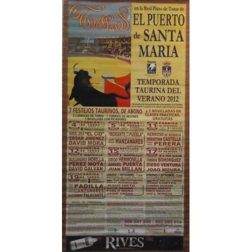 CARTEL PLAZA DE TOROS PUERTO SANTA MARIA 4,5,11,12,15,17 Y 19 AGOSTO 2012 MED 190X90