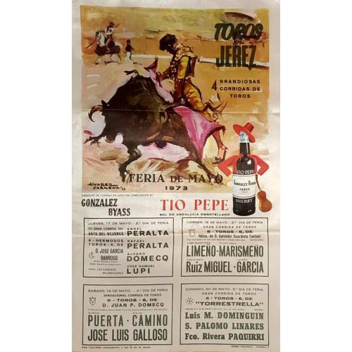 1973 PLAZA DE TOROS DE JEREZ DE LA FTRA DEL 17AL20MAYO 1973 MED 25X50CTM SEDA