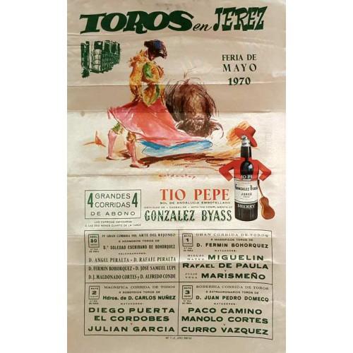 1970 PLAZA DE TOROS DE JEREZ DE LA FTRA DEL30/4AL3/5 DEL 1970 MED 25X50CTM SEDA