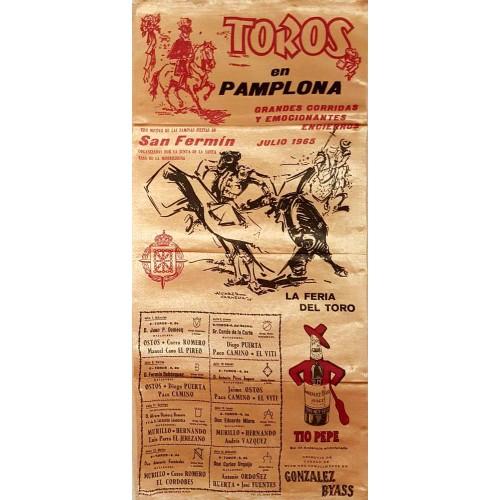 1965 PLAZA DE TOROS DE PAMPLONA DEL 7AL14 JULIO 1965.- MED 25X50CTM SEDA