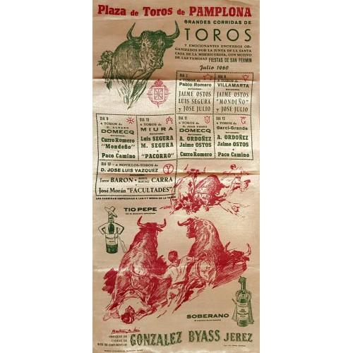 1960 PLAZA DE TOROS DE PAMPLONA DEL 7AL14 JULIO 1960.-MED 25X50CTM SEDA