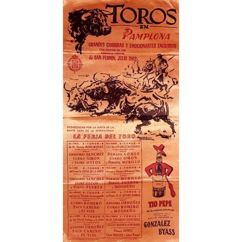 1962 PLAZA DE TOROS DE PAMPLONA DEL 7AL15 JULIO 1962 MED 25X50CTM SEDA