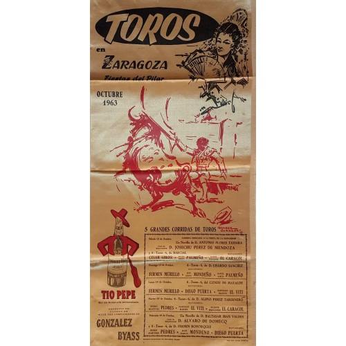 CARTEL TOROS SEDA ZARAGOZA DEL 12 AL 16 OCTUBRE 1963 MED 25X 52 CTMS