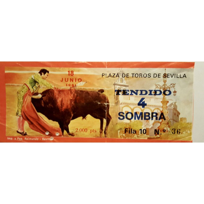 ENTRADA DE TOROS SEVILLA 18 JUNIO 1981