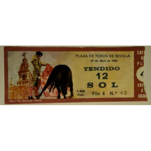 ENTRADA DE TOROS SEVILLA 29 ABRIL 1984