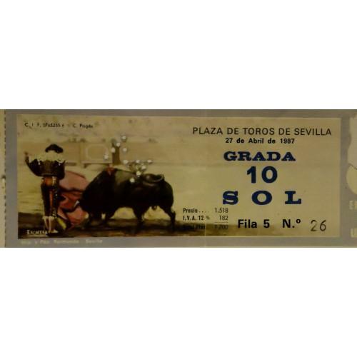 ENTRADAS DE TOROS SEVILLA 27 ABRIL 1987