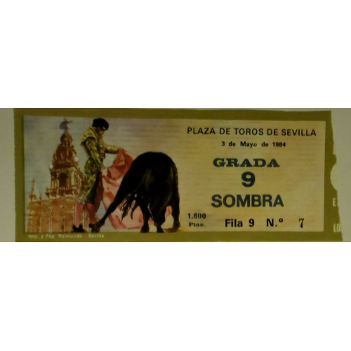 ENTRADAS DE TOROS SEVILLA 3 MAYO 1984