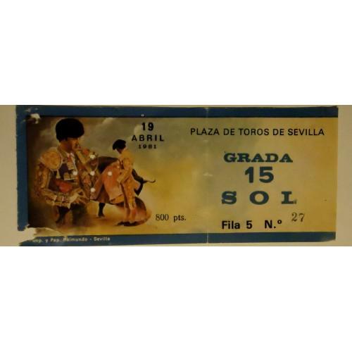 ENTRADA DE TOROS SEVILLA 19 ABRIL 1981