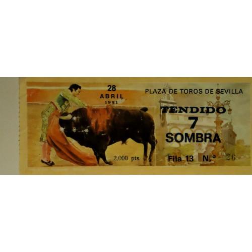 ENTRADA DE TOROS SEVILLA 28 ABRIL 1981