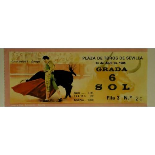 ENTRADA DE TOROS SEVILLA 14 ABRIL 1986 GRADA
