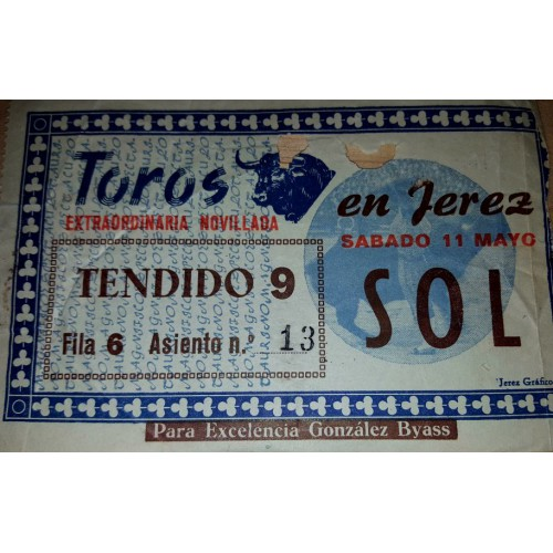 ENTRADA DE TOROS JEREZ 11 MAYO AÑO ?