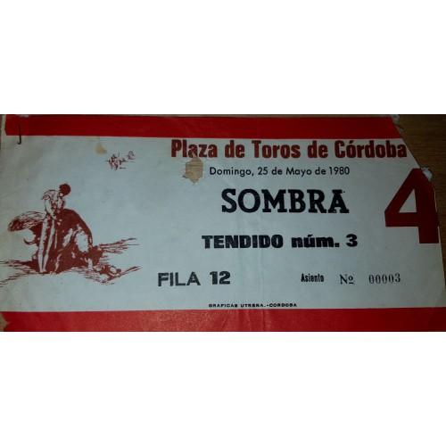 ENTRADA DE TOROS CORDOBA 25 MAYO 1980