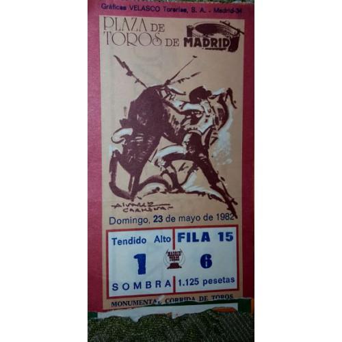 ENTRADA DE TOROS MADRID 23,31 MAYO Y 6 JUNIO 1982