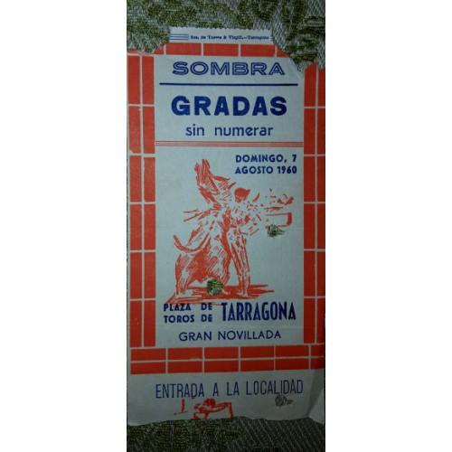 ENTRADA DE TOROS TARRAGONA 7 AGOSTO 1960
