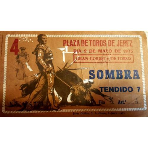 ENTRADA DE TOROS JEREZ DE LA FRONTERA 2 MAYO 1975