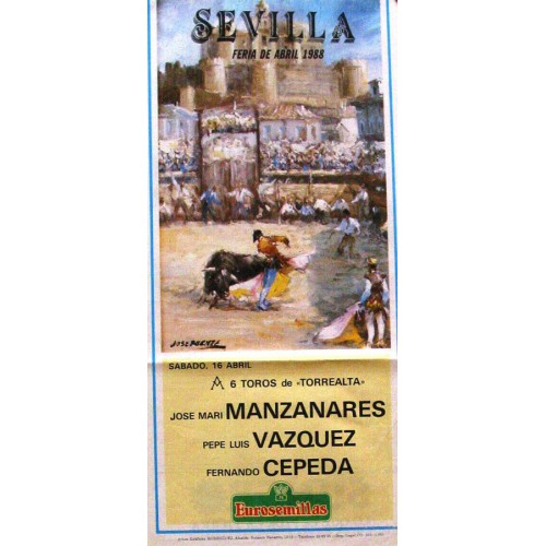 PLAZA DE TOROS DE SEVILLA 16 ABRIL1988 MED 21X 45 CTM